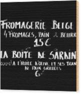 Belgian Cheese And Sardines Menu Wood Print by Carol Groenen