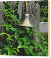 Bell On The Garden Gate  Wood Print