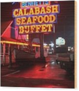 Bennetts Calabash Seafood Buffet Myrtle Beach Wood Print by Corky Willis Atlanta Photography