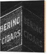 Bering Cigar Factory Wood Print