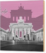 Berlin Brandenburg Gate - Graphic Art - Pink Wood Print