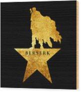 Berserk Wood Print