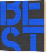 Best-7 Wood Print