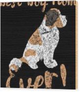 Best Dog Mom Ever Wood Print