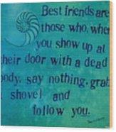 Best Friends Wood Print