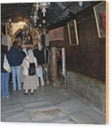 Bethlehem - Grotto Of Nativity 2009 Wood Print