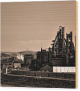 Bethlehem Steel Wood Print by Bill Cannon