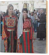 Bethlehemites In Traditional Dress Wood Print