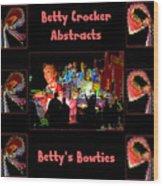 Betty Crocker's Abstracts - Betty's Bowties Wood Print