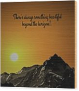 Beyond The Horizon Wood Print