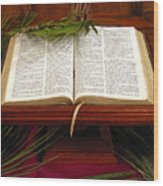 Bible On Palm Sunday Wood Print by Janice Paige Chow