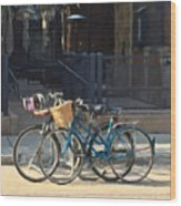 Bicycles On Main Street Wood Print