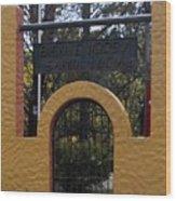 Bienvenidos A Santa Lucia Wood Print