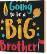 Big Brother Space Theme Light Promotion Wood Print