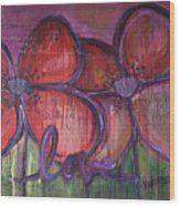 Big Love Poppies Wood Print