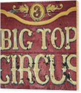 Big Top Circus Wood Print