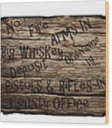 Big Whiskey Fire Arm Sign Wood Print