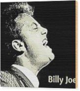 Billy Joel Poster Wood Print