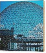 Biosphere Montreal Wood Print