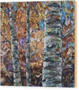 Birch Trees Oil Painting With Palette Knife  Wood Print
