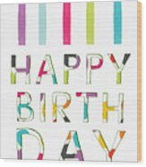 Birthday Candles- Art By Linda Woods Wood Print