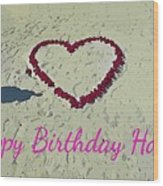 Birthday Card For Lover Wood Print