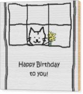 Birthday Greeting Card Wood Print