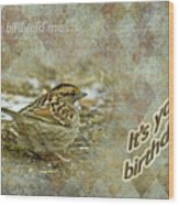 Birthday Greeting Card - White-throated Sparrow Songbird Wood Print