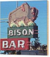 Miles City Montana - Bison Bar Wood Print