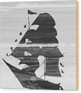 Black And White Pirate Ship Against The Sea And Crushing Waves. Double Exposure Wood Print