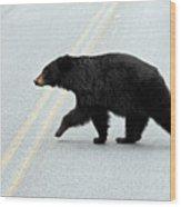 Black Bear Crossing The Road  Wood Print