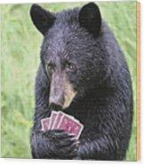 Black Bear Says I Call  Wood Print