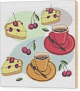Black Cherry Pie And A Steaming Hot Cup Of Coffee Wood Print