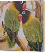 Black Faced Love Birds.  Chloe The Flying Lamb Productions  Wood Print