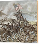 Black Troops Of The Fifty Fourth Massachusetts Regiment During The Assault Of Fort Wagner Wood Print by American School