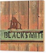 Blacksmith Sign Wood Print