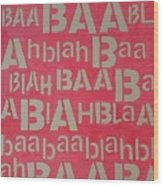 Blah Blah Baa Wood Print