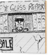 Blind Eye Glass Repair Wood Print