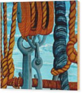 Block And Tackle Wood Print