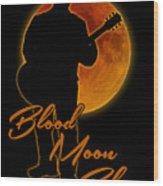Blood Moon Blues T Shirt Wood Print