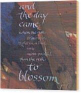 Blossom II Wood Print by Judy Dodds