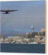 Blue Angels C130 Fat Albert Passes Alcatraz Wood Print