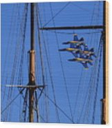 Blue Angels Pass Behind Masts Of The Balclutha At Hyde Street Pier Wood Print