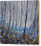 Blue In The Wood Wood Print