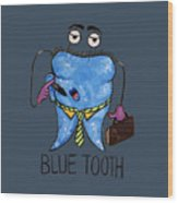 Blue Tooth Wood Print
