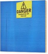 Blue Warning 2 Wood Print