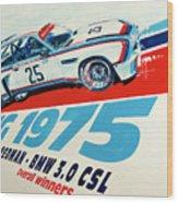 Bmw 3.0 Csl Sebring 1975 Peterson Redman Wood Print