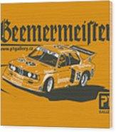 Bmw320 Gr5 Racing Wood Print