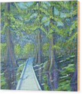Boardwalk At Cypress Preserve Wood Print