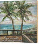 Boardwalk With Two Palms Psalm 143 Wood Print